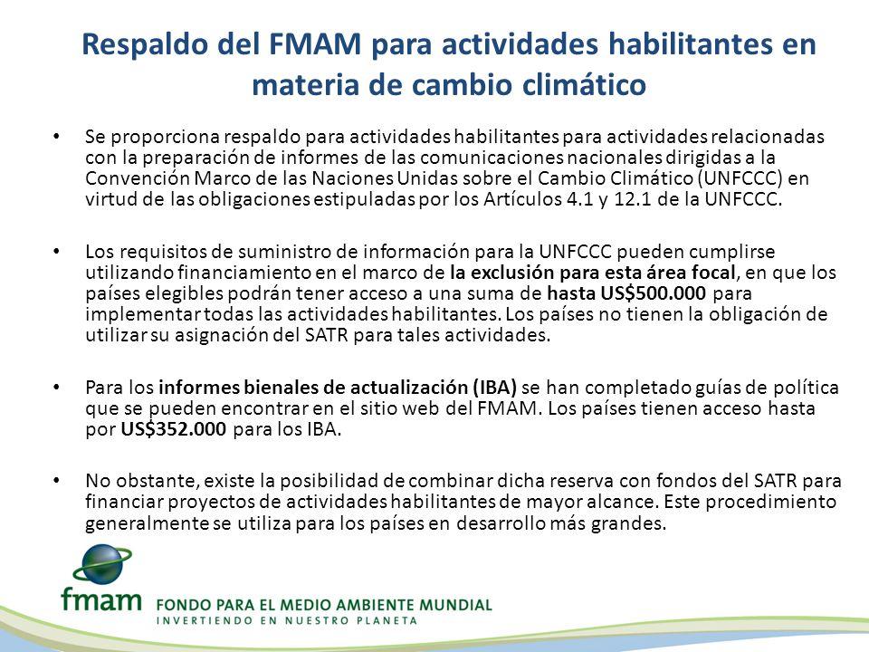Respaldo del FMAM para actividades habilitantes en materia de cambio climático Se proporciona respaldo para actividades habilitantes para actividades relacionadas con la preparación de informes de las comunicaciones nacionales dirigidas a la Convención Marco de las Naciones Unidas sobre el Cambio Climático (UNFCCC) en virtud de las obligaciones estipuladas por los Artículos 4.1 y 12.1 de la UNFCCC.
