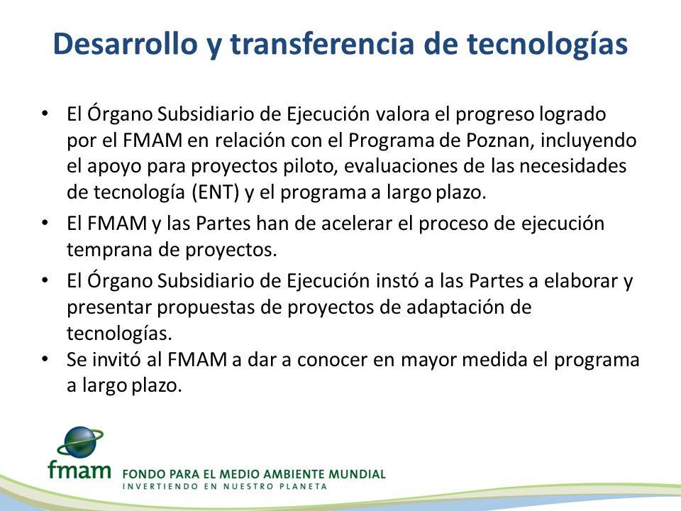 Desarrollo y transferencia de tecnologías El Órgano Subsidiario de Ejecución valora el progreso logrado por el FMAM en relación con el Programa de Poz