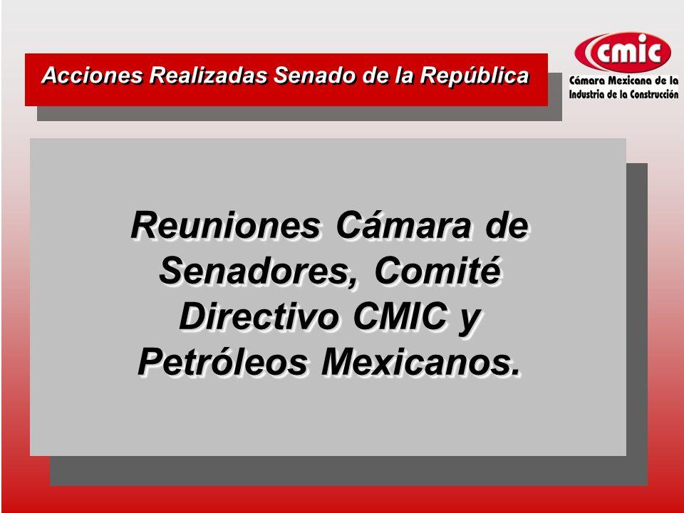 Reuniones Cámara de Senadores, Comité Directivo CMIC y Petróleos Mexicanos.