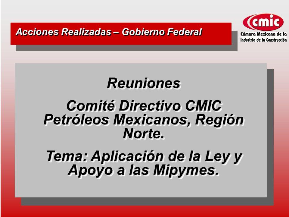 Reuniones Comité Directivo CMIC Petróleos Mexicanos, Región Norte.