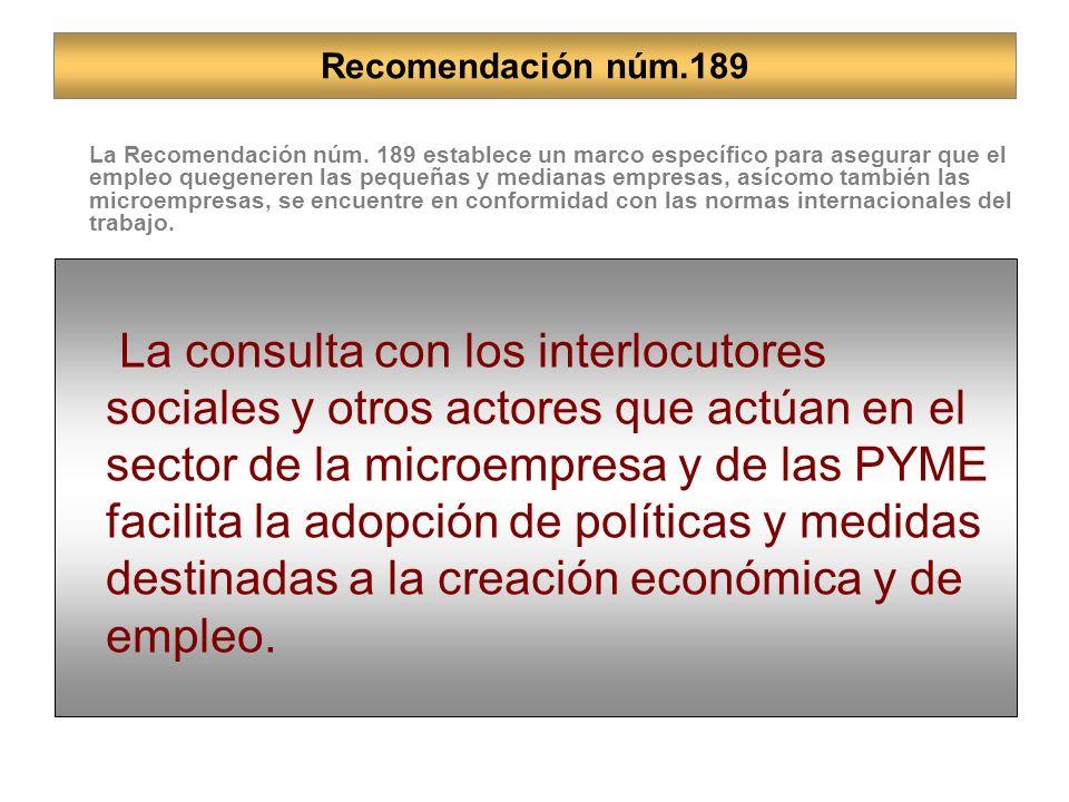 La consulta con los interlocutores sociales y otros actores que actúan en el sector de la microempresa y de las PYME facilita la adopción de políticas