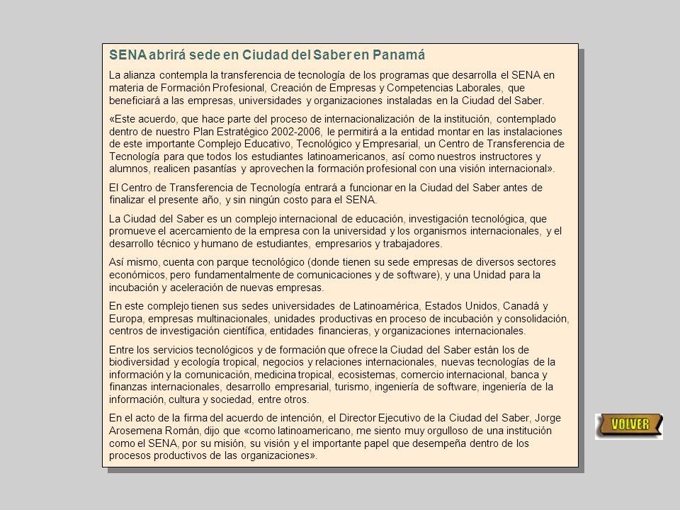 Editora: Irma Chacón Periodista Gabriel Cuesta Diseño Virtual: Guillermo Martin Visite nuestra página Web: http://www.sena.edu.co/ Ó http://www.sena.g