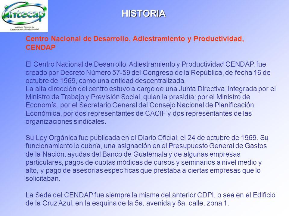 Centro Nacional de Desarrollo, Adiestramiento y Productividad, CENDAP El Centro Nacional de Desarrollo, Adiestramiento y Productividad CENDAP, fue cre