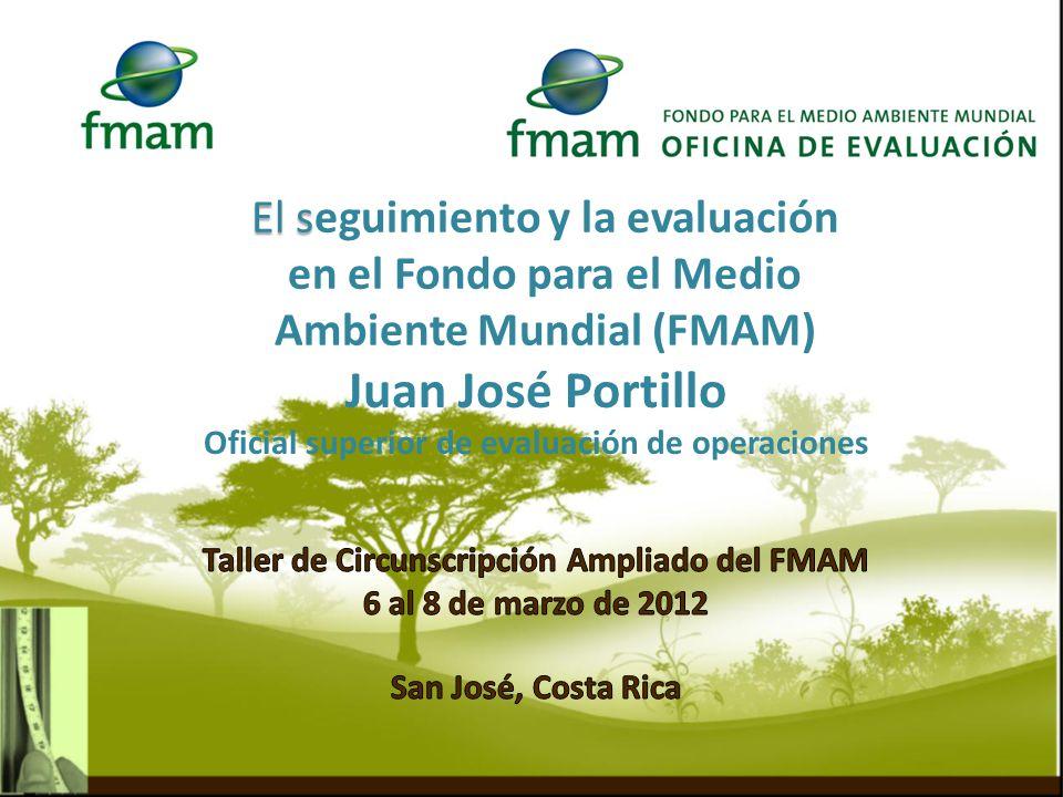 El s El seguimiento y la evaluación en el Fondo para el Medio Ambiente Mundial (FMAM)