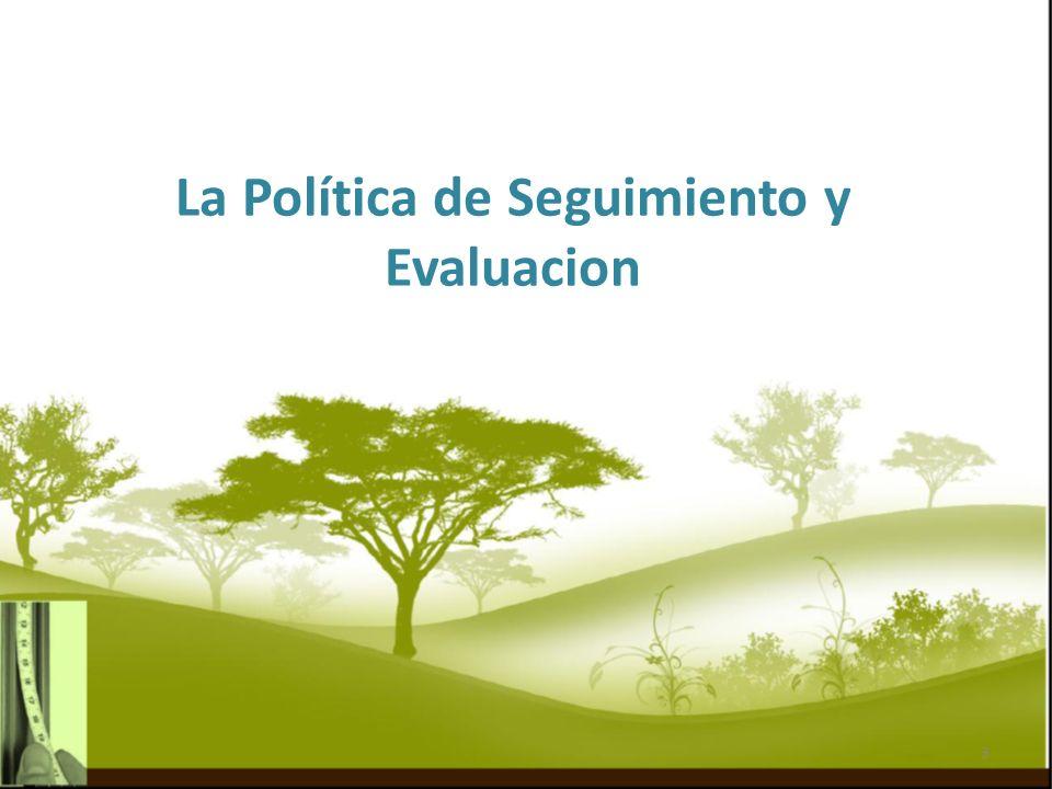 La Política de Seguimiento y Evaluacion 3