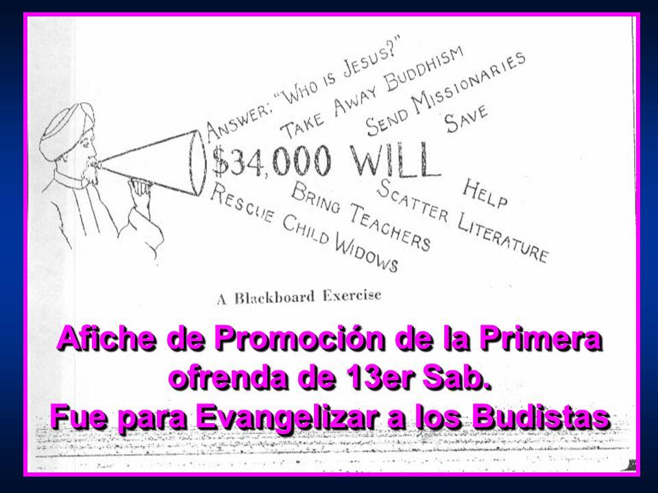 Afiche de Promoción de la Primera ofrenda de 13er Sab. Fue para Evangelizar a los Budistas