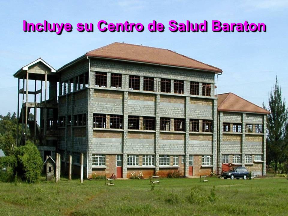 Incluye su Centro de Salud Baraton