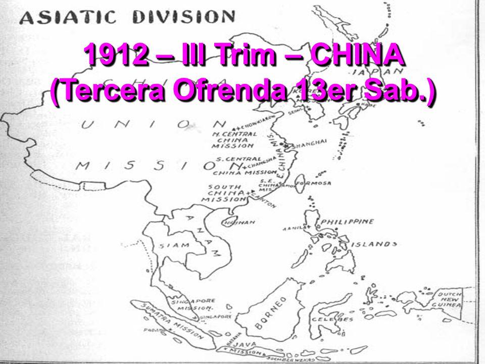 1912 – III Trim – CHINA (Tercera Ofrenda 13er Sab.)