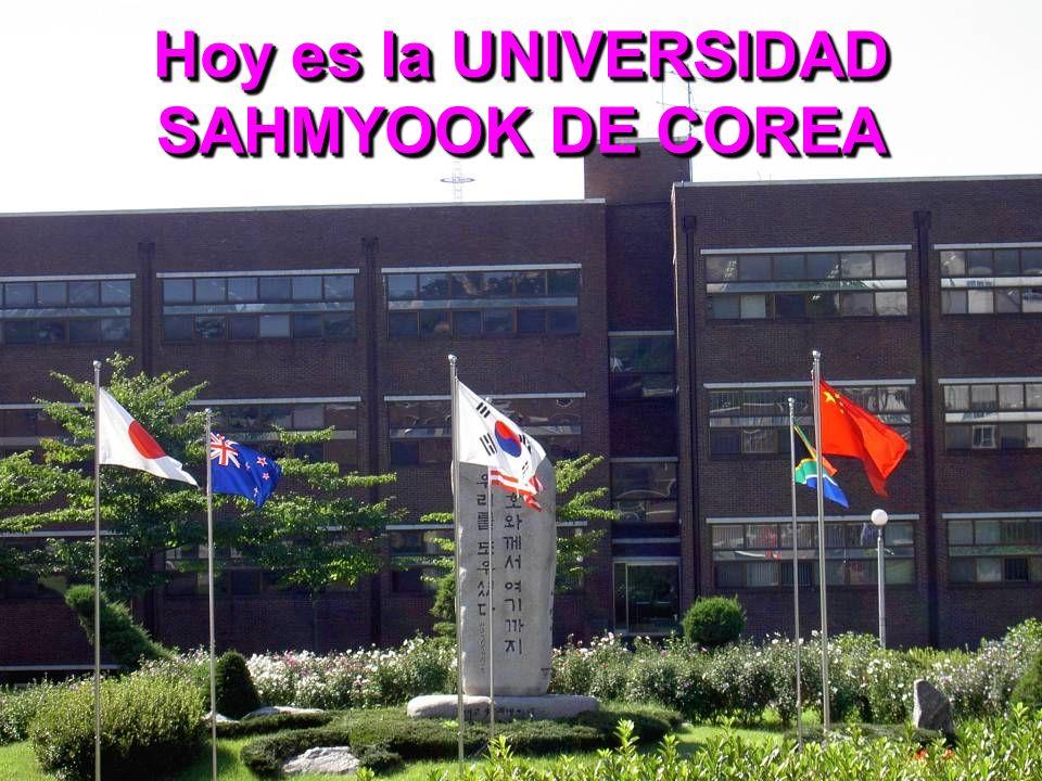 Hoy es la UNIVERSIDAD SAHMYOOK DE COREA