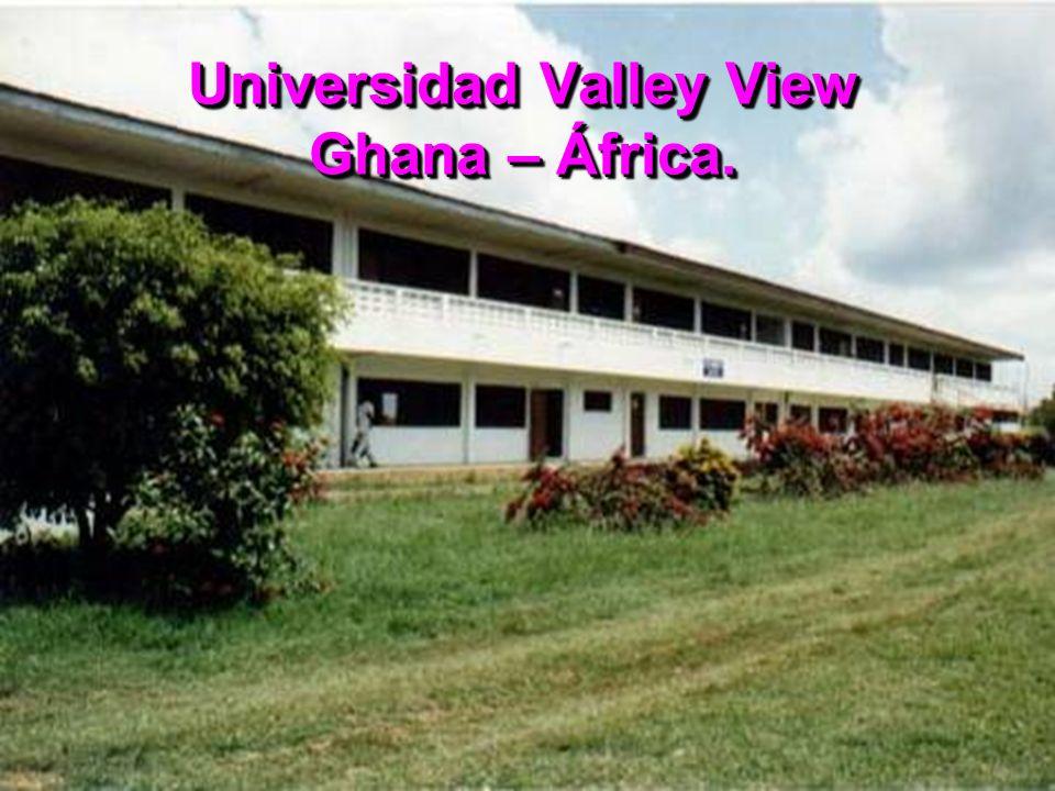 Universidad Valley View Ghana – África.