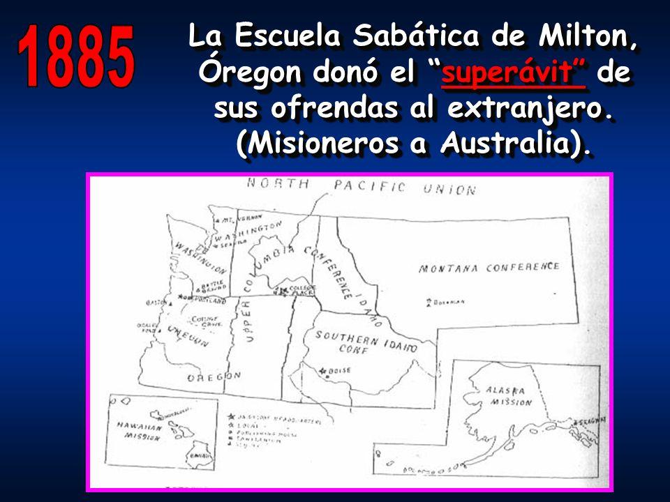 La Escuela Sabática de Milton, Óregon donó el superávit de sus ofrendas al extranjero. (Misioneros a Australia). La Escuela Sabática de Milton, Óregon