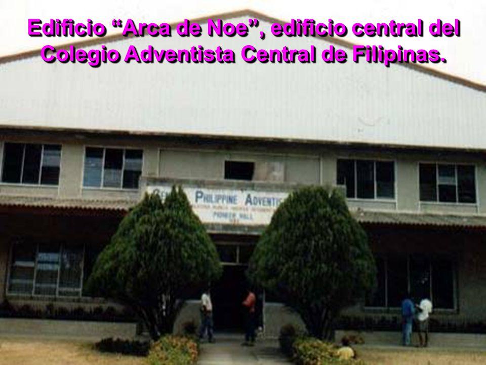 Edificio Arca de Noe, edificio central del Colegio Adventista Central de Filipinas.