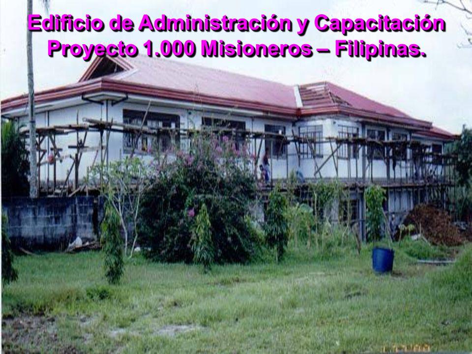 Edificio de Administración y Capacitación Proyecto 1.000 Misioneros – Filipinas.
