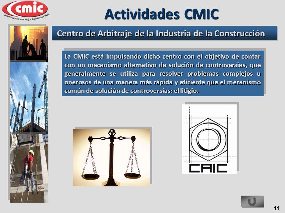 11 La CMIC está impulsando dicho centro con el objetivo de contar con un mecanismo alternativo de solución de controversias, que generalmente se utili