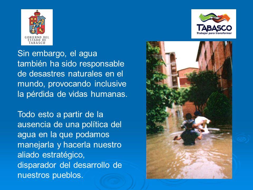 Sin embargo, el agua también ha sido responsable de desastres naturales en el mundo, provocando inclusive la pérdida de vidas humanas.