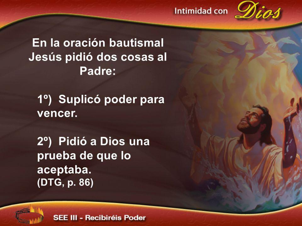 En respuesta el Padre: 1º) Envió al Espíritu Santo una forma de paloma de la luz más pura… DTG, p.