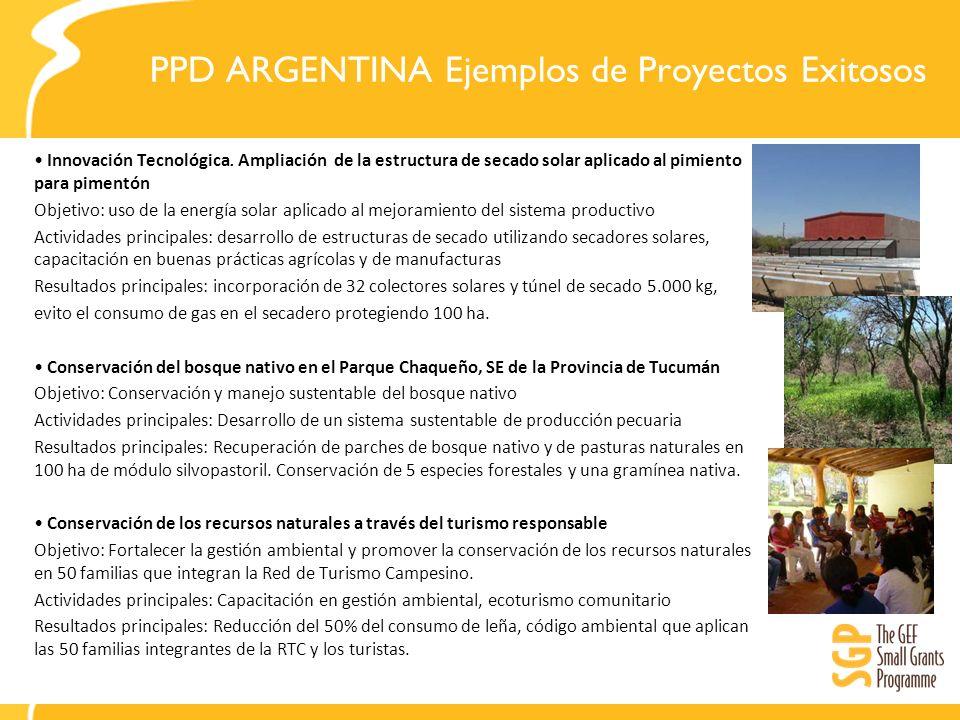 PPD ARGENTINA Ejemplos de Proyectos Exitosos Innovación Tecnológica. Ampliación de la estructura de secado solar aplicado al pimiento para pimentón Ob