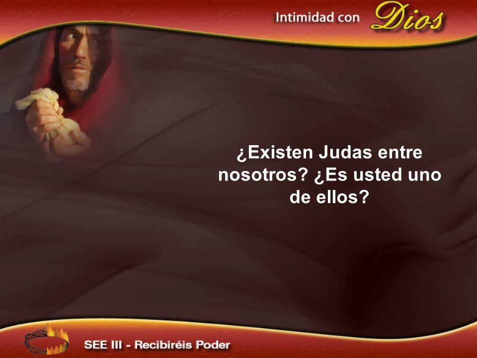 ¿Existen Judas entre nosotros? ¿Es usted uno de ellos?