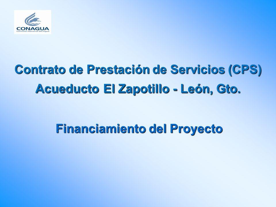 Contrato de Prestación de Servicios (CPS) Acueducto El Zapotillo - León, Gto. Financiamiento del Proyecto
