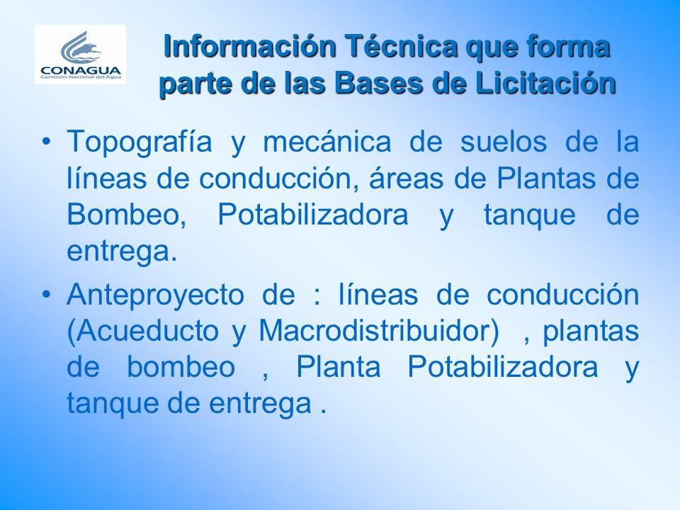 Información Técnica que forma parte de las Bases de Licitación Topografía y mecánica de suelos de la líneas de conducción, áreas de Plantas de Bombeo,