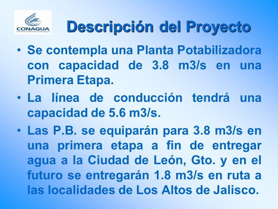 Se contempla una Planta Potabilizadora con capacidad de 3.8 m3/s en una Primera Etapa. La línea de conducción tendrá una capacidad de 5.6 m3/s. Las P.