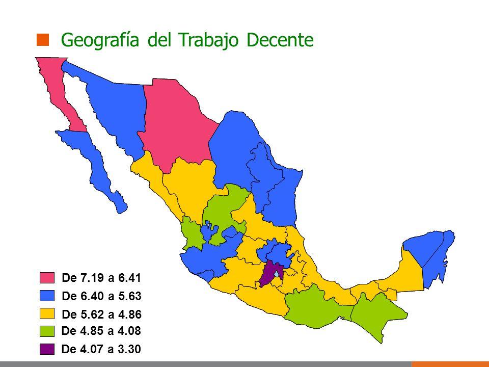 Geografía del Trabajo Decente De 7.19 a 6.41 De 6.40 a 5.63 De 5.62 a 4.86 De 4.85 a 4.08 De 4.07 a 3.30