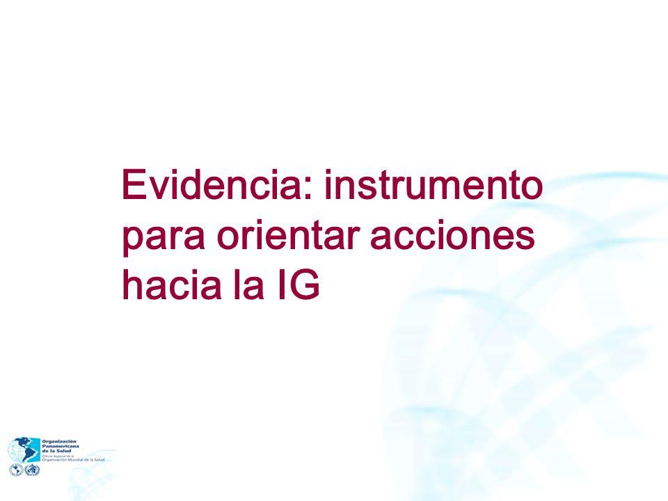Evidencia: instrumento para orientar acciones hacia la IG