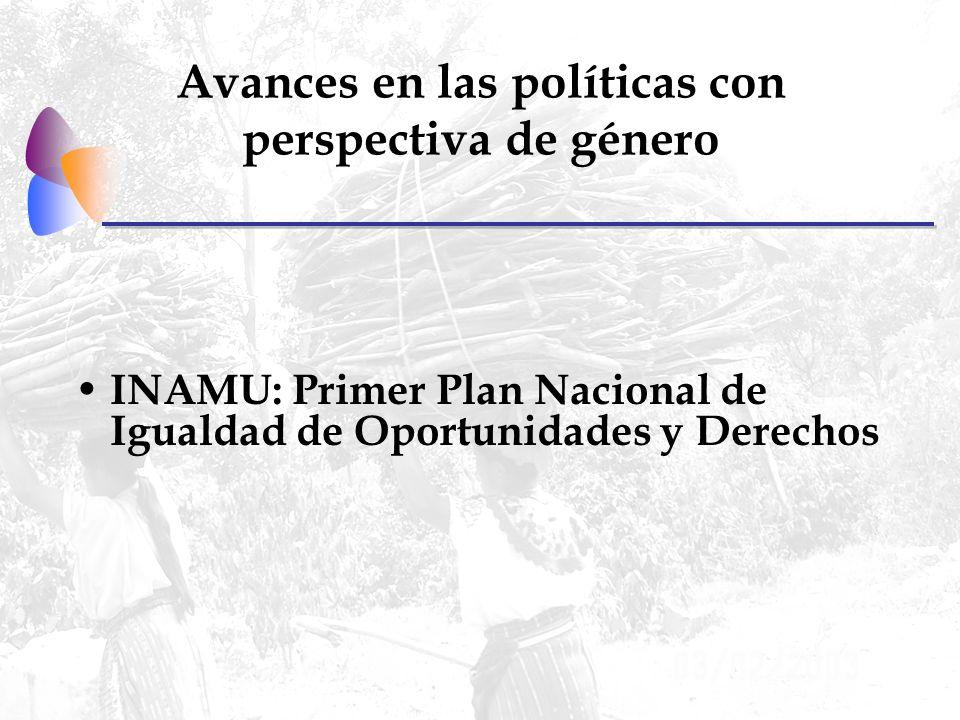 Avances en las políticas con perspectiva de género INAMU: Primer Plan Nacional de Igualdad de Oportunidades y Derechos