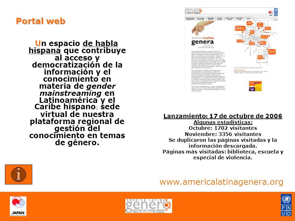 Portal web Un espacio de habla hispana que contribuye al acceso y democratización de la información y el conocimiento en materia de gender mainstreaming en Latinoamérica y el Caribe hispano : sede virtual de nuestra plataforma regional de gestión del conocimiento en temas de género.