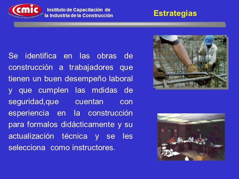 Instituto de Capacitación de la Industria de la Construcción Se identifica en las obras de construcción a trabajadores que tienen un buen desempeño la