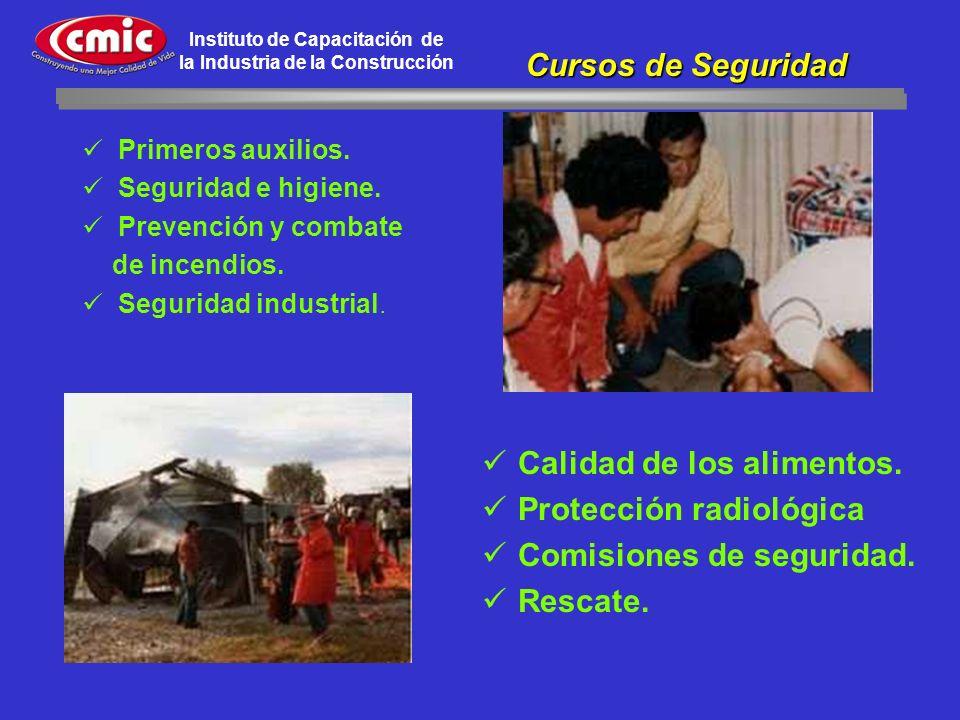 Instituto de Capacitación de la Industria de la Construcción Primeros auxilios. Seguridad e higiene. Prevención y combate de incendios. Seguridad indu