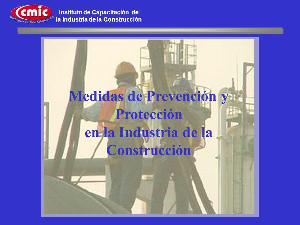 Instituto de Capacitación de la Industria de la Construcción Medidas de Prevención y Protección en la Industria de la Construcción