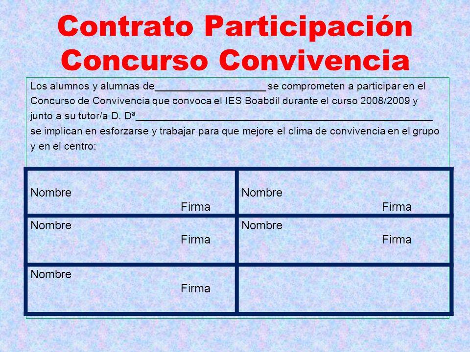 Contrato Participación Concurso Convivencia Los alumnos y alumnas de___________________ se comprometen a participar en el Concurso de Convivencia que