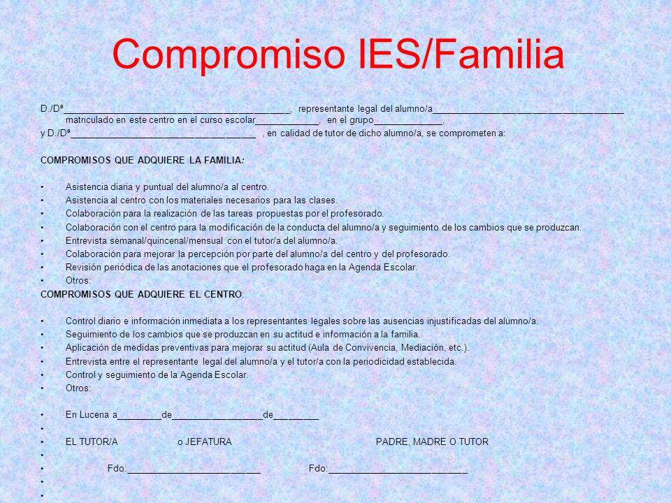 Compromiso IES/Familia D./Dª_____________________________________________, representante legal del alumno/a______________________________________ matr
