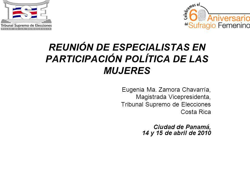 REUNIÓN DE ESPECIALISTAS EN PARTICIPACIÓN POLÍTICA DE LAS MUJERES Eugenia Ma.