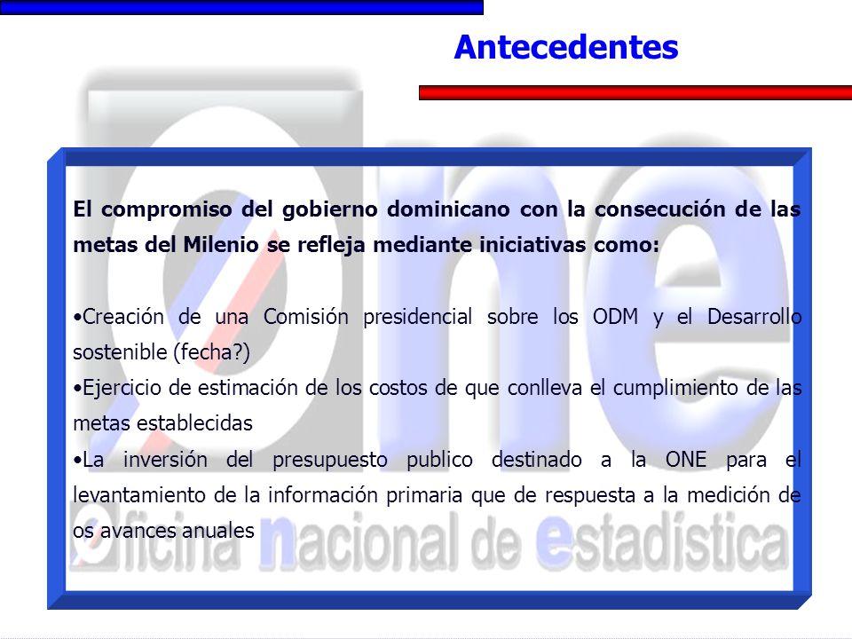 El compromiso del gobierno dominicano con la consecución de las metas del Milenio se refleja mediante iniciativas como: Creación de una Comisión presi