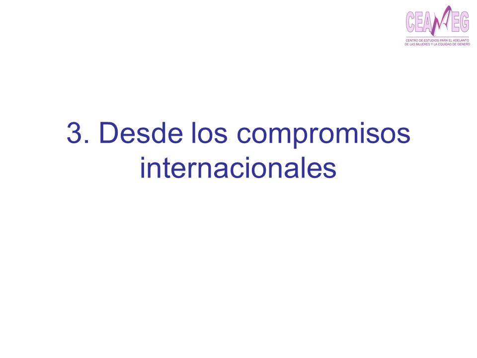 3. Desde los compromisos internacionales