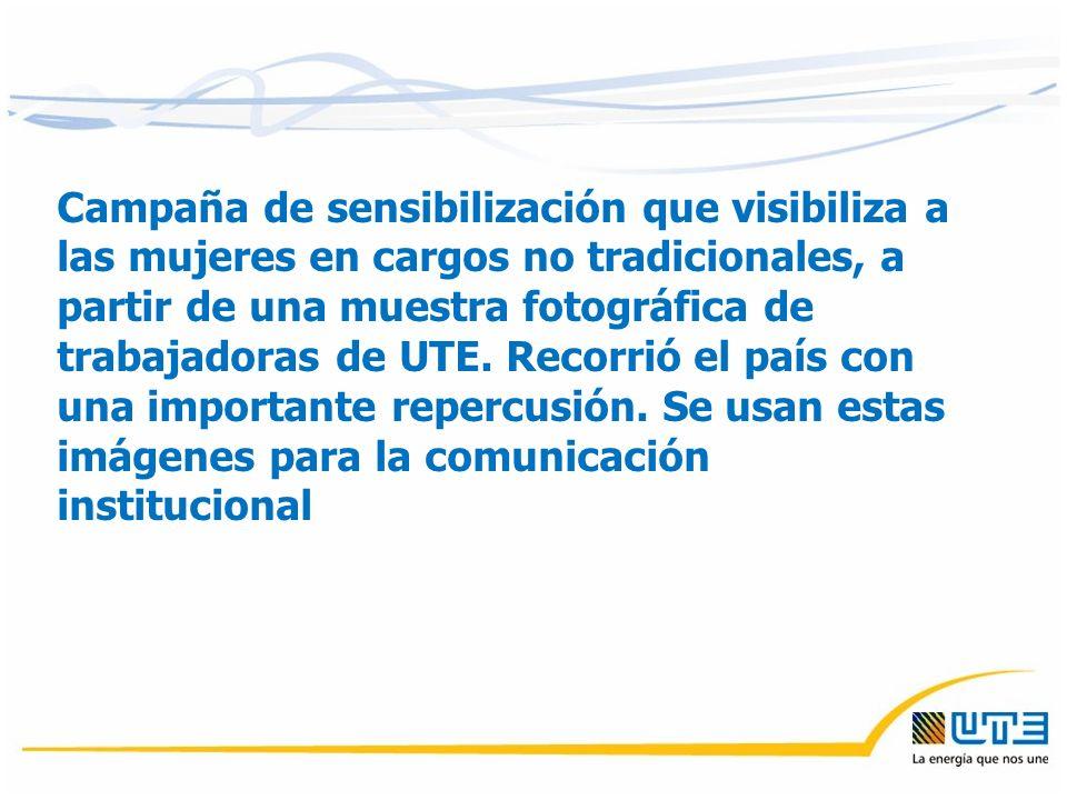 Campaña de sensibilización que visibiliza a las mujeres en cargos no tradicionales, a partir de una muestra fotográfica de trabajadoras de UTE.