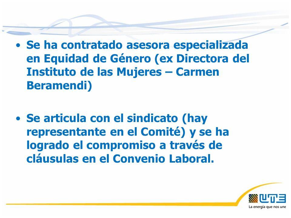 Se ha contratado asesora especializada en Equidad de Género (ex Directora del Instituto de las Mujeres – Carmen Beramendi) Se articula con el sindicato (hay representante en el Comité) y se ha logrado el compromiso a través de cláusulas en el Convenio Laboral.