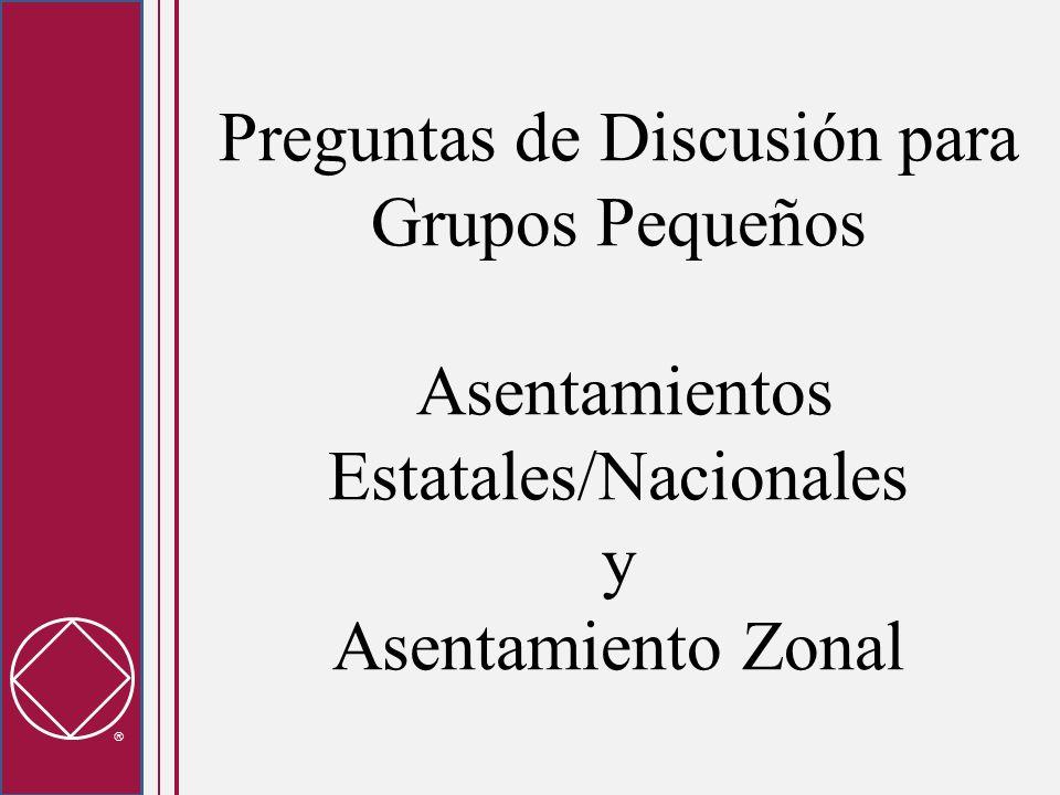 Preguntas de Discusión para Grupos Pequeños Asentamientos Estatales/Nacionales y Asentamiento Zonal