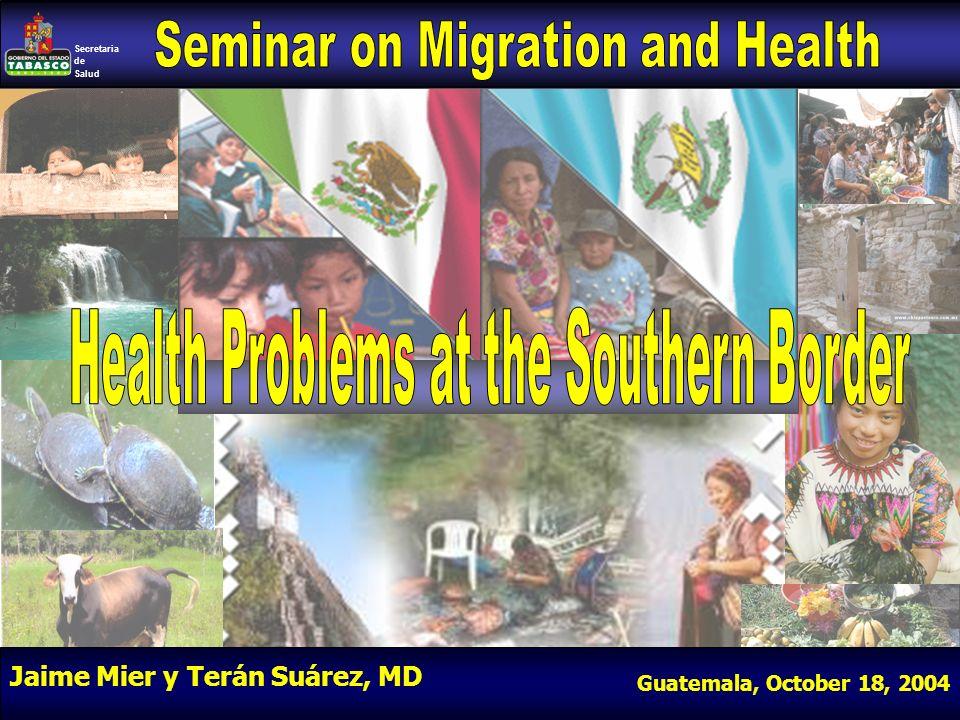 Secretaria de Salud Jaime Mier y Terán Suárez, MD Guatemala, October 18, 2004