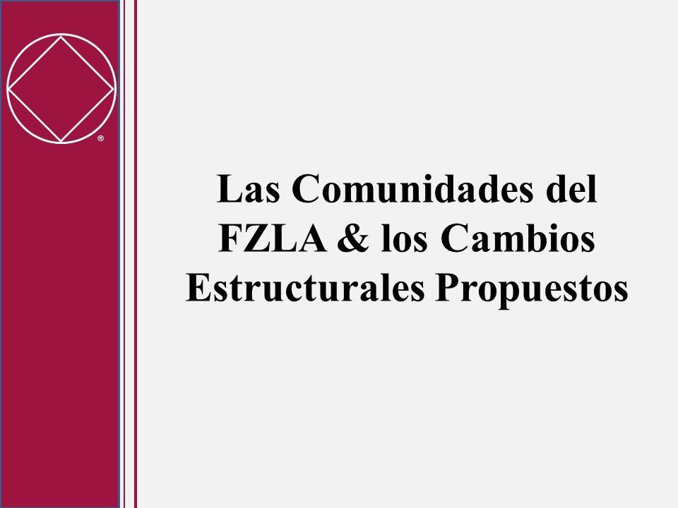Las Comunidades del FZLA & los Cambios Estructurales Propuestos