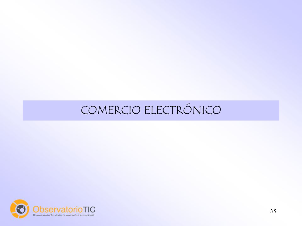 36 Usos de Internet. Comercio electrónico.