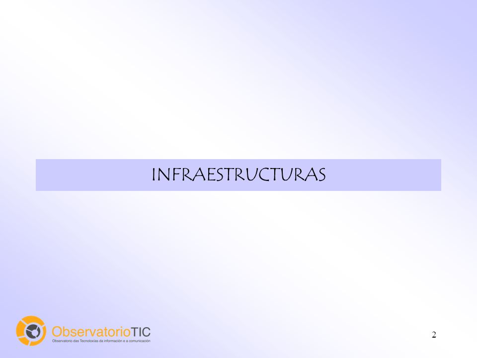 2 INFRAESTRUCTURAS