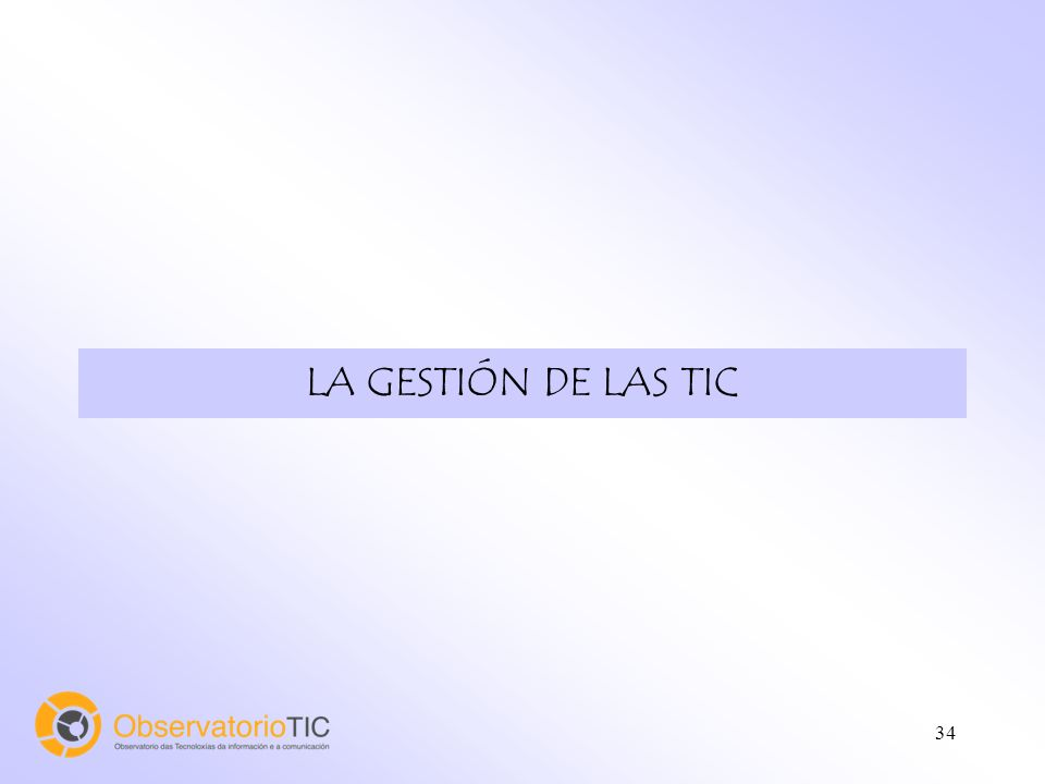 34 LA GESTIÓN DE LAS TIC