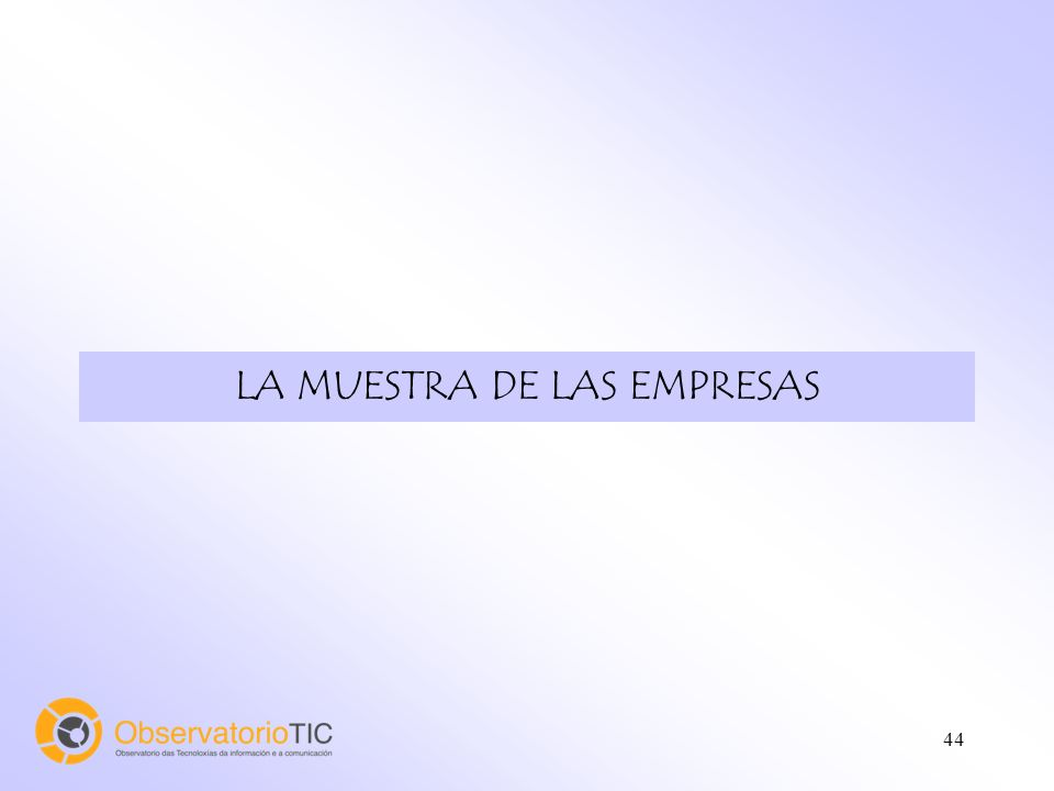 44 LA MUESTRA DE LAS EMPRESAS