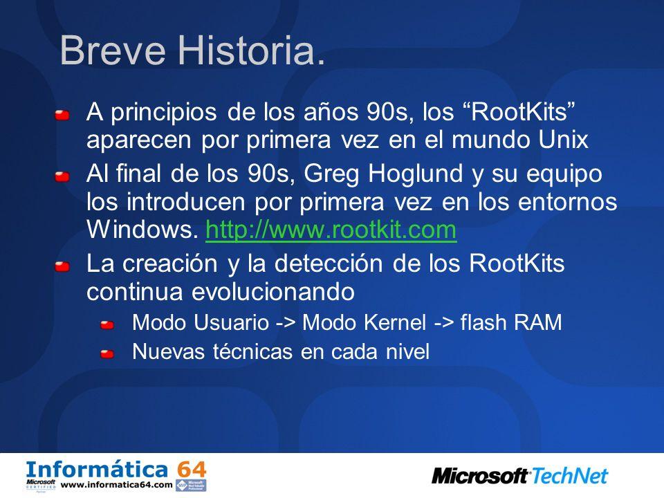 ¿Que es un RootKit? Originalmente – Fichero Troyano con una puerta trasera Cambia ficheros, ejmp., netstat.exe Pueden ser detectados con herramientas