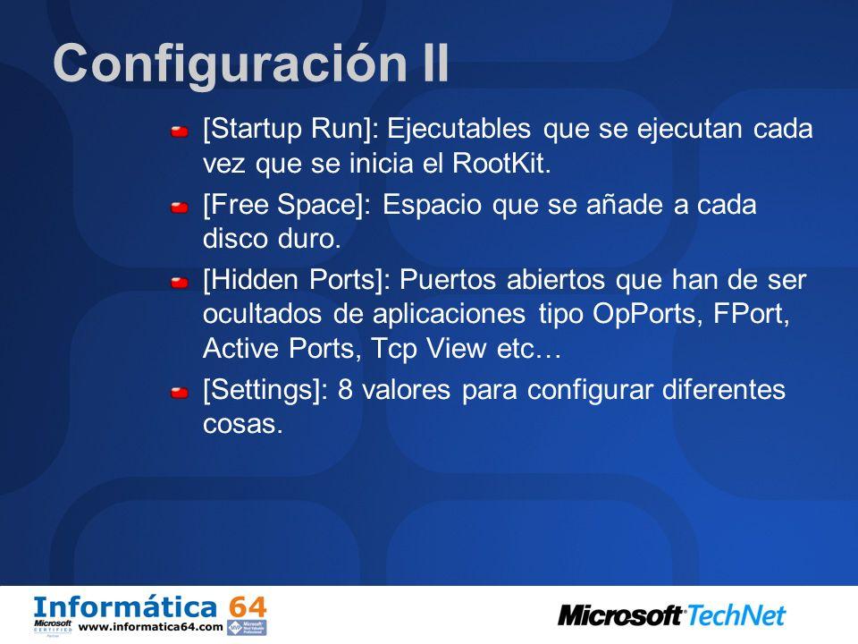 Configuración I Se configura mediante un fichero INI que tiene los siguientes campos: [Hidden Table]: Listado de directorios ficheros y procesos que d