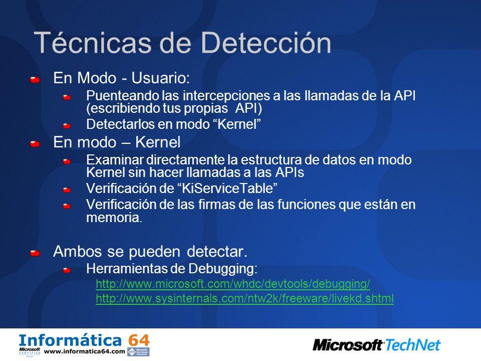 Detección Lo mas fácil es detectarlo antes de que se instale. (Antivirus, antispyware, etc…) Si ya esta instalado se puede detectar de tres maneras: C