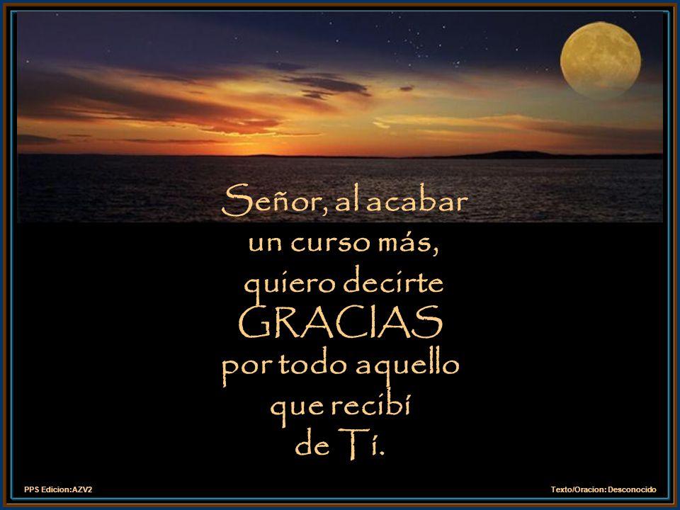 PPS Edicion:AZV2Texto/Oracion: Desconocido Mi Oración Agradecimiento por la vida y este curso compartido